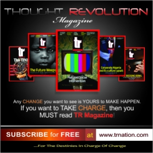 Thought Revolution Magazine-Africa's No.1 Transformation Magazine