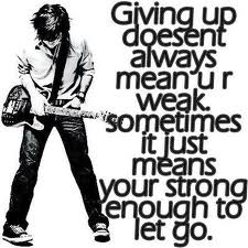 There is a time to GIVE UP!
