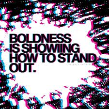 boldness is hw