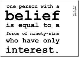Belief creates fact!